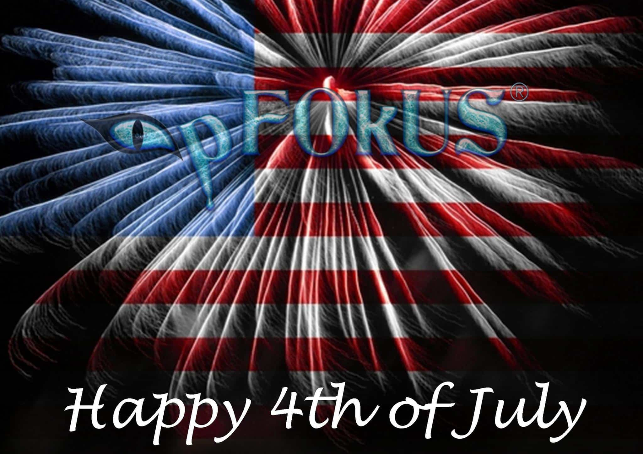 Celebrate Independence Day 4th of July with pFOkUS